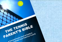 Purchase: The Tennis Parent's Bible