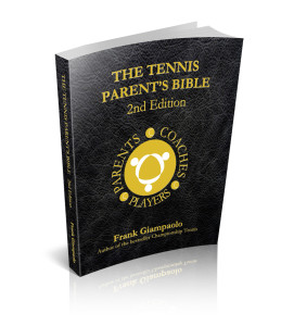 Purchase The Tennis Parent's Bible 2nd Edition